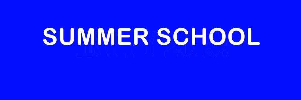 SUMMER SCHOOL REGISTRATION FROM 12PM TO 7PM (Click here to register)